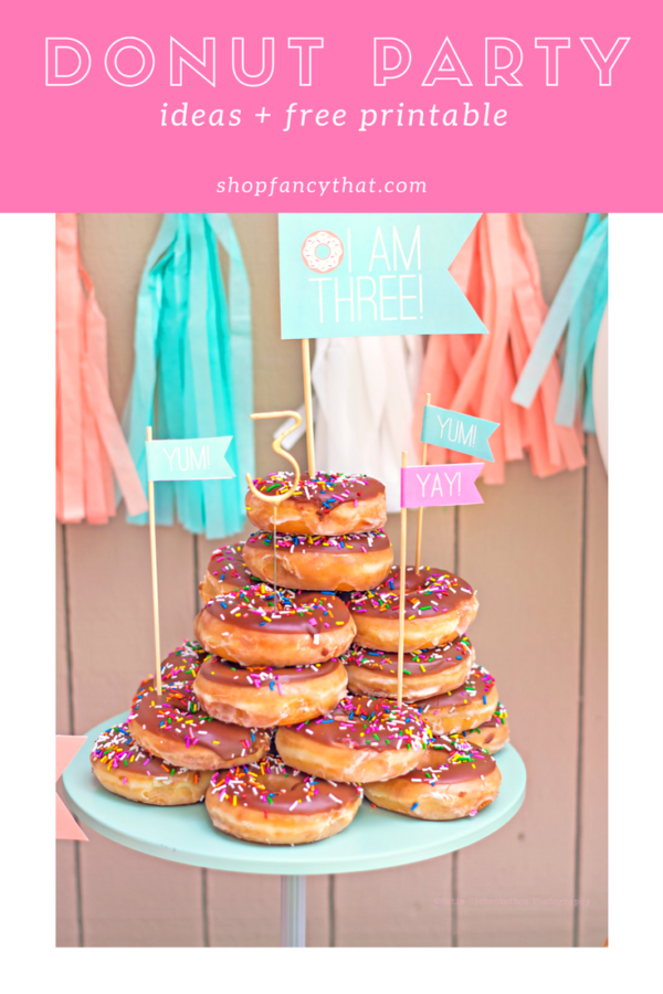 Fancy That Donut Party Ideas
